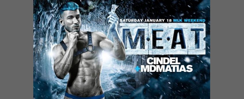 MEAT New York MLK Weekend DJ Cindel + Mdmatias