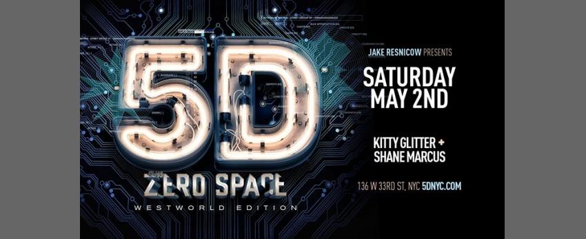 Club ZeroSpace: 5D ⁑ Westworld Edition ⁑ New York City