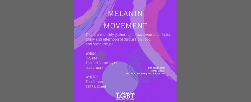 Melanin Movement