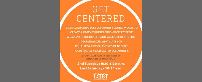 Get Centered Tour of the Sacramento LGBT Community Center