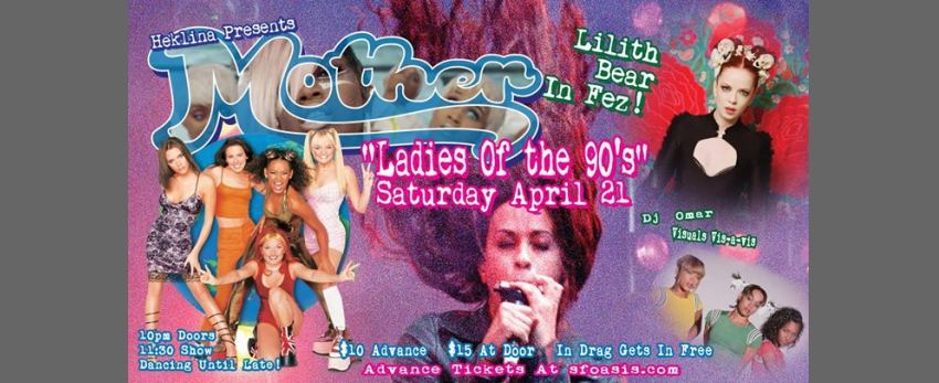 Mother: Ladies of the 90's + Lilith Bear!