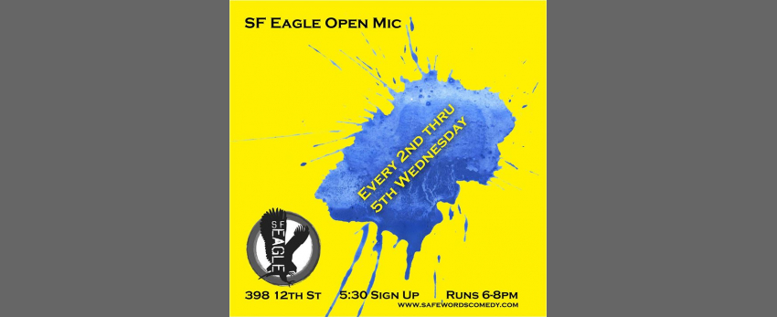 SF Eagle Open Mic