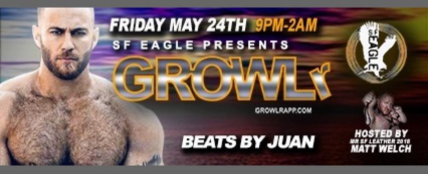 GROWLr w /Beats By Juan