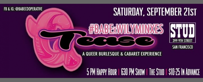 9/21 - BABExWilyMinxes #QTease at the Stud