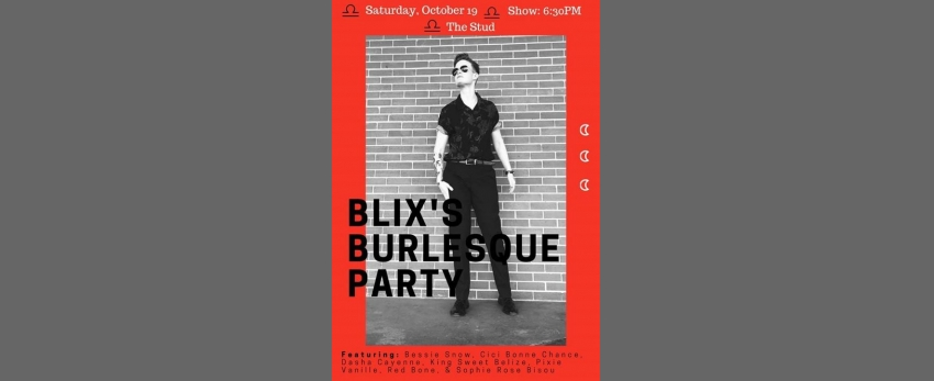10/19 Blix's BDay Bash - #QTease at the Stud