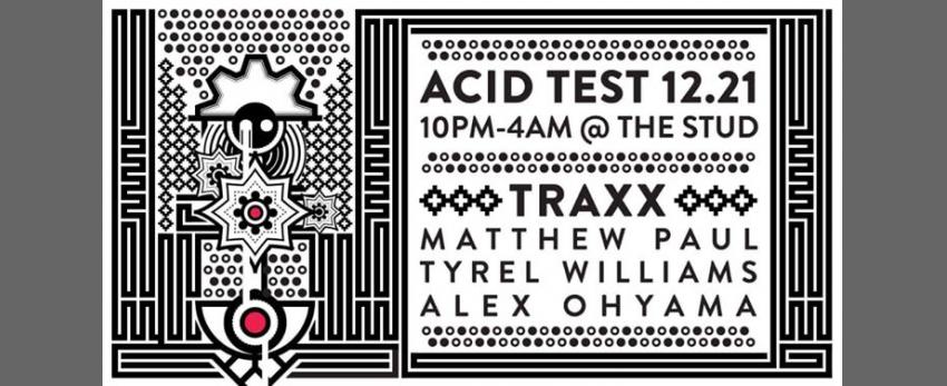 Acid Test SF: TRAXX