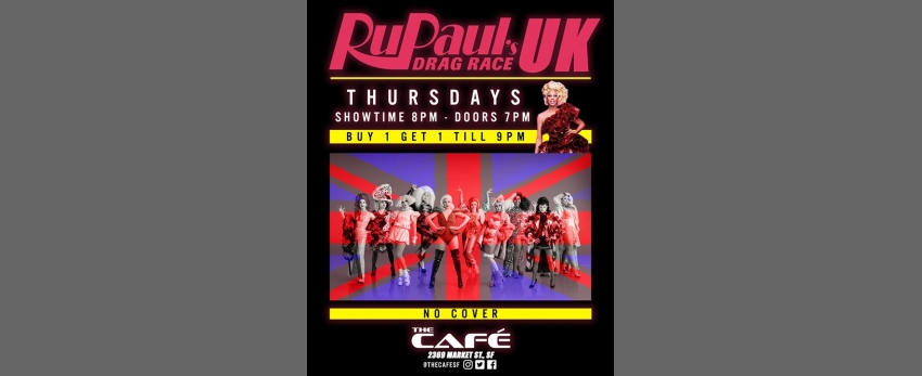 RuPaul's Drag Race UK ☆ Viewing Party ☆ BOGO till 9PM ☆ No Cover