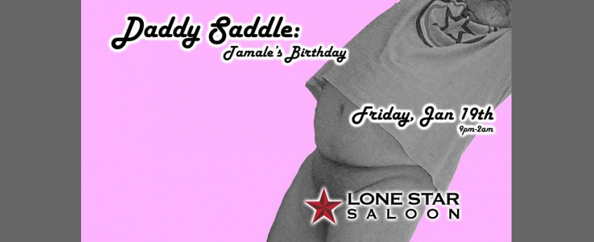 Daddy Saddle - Tamale's Birthday!