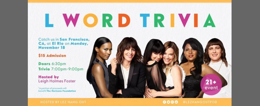 The L Word Trivia - San Francisco