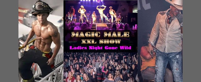 MAGIC MALE XXL SHOW | Faultline Los Angeles, CA