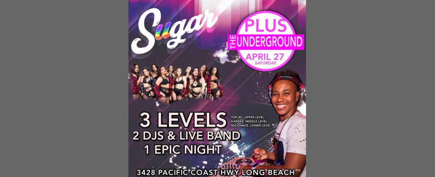 Sugar Saturdays, plus The Underground