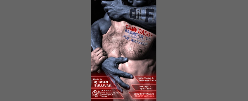 "DILF Washington DC ""Damn Daddy"" Jock Party by Joe Whitaker"