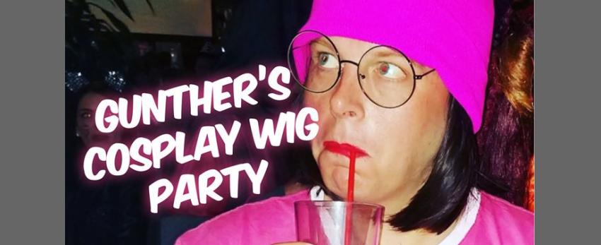 Gunther's Wig Party: SDCC Edition!