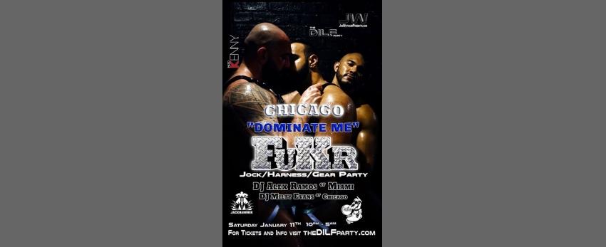 "FuKR Chicago ""Dominate Me"" by Joe Whitaker Presents"