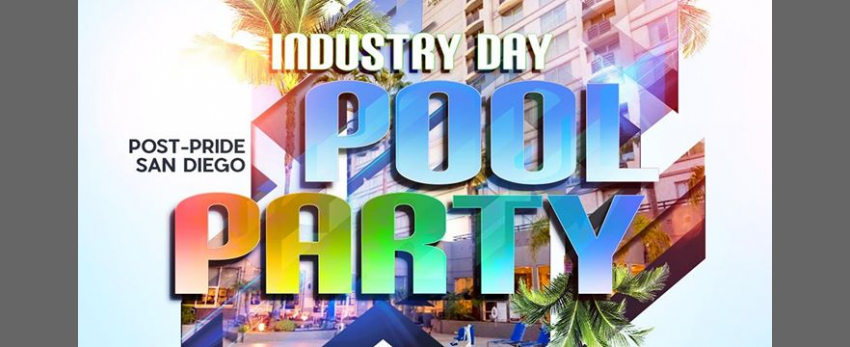 Industry - Post Pride Pool Party