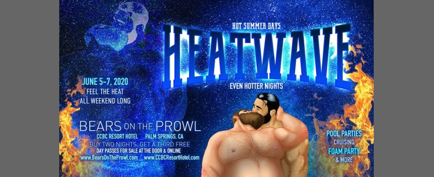 Heatwave #1 - Bears on the Prowl 2020