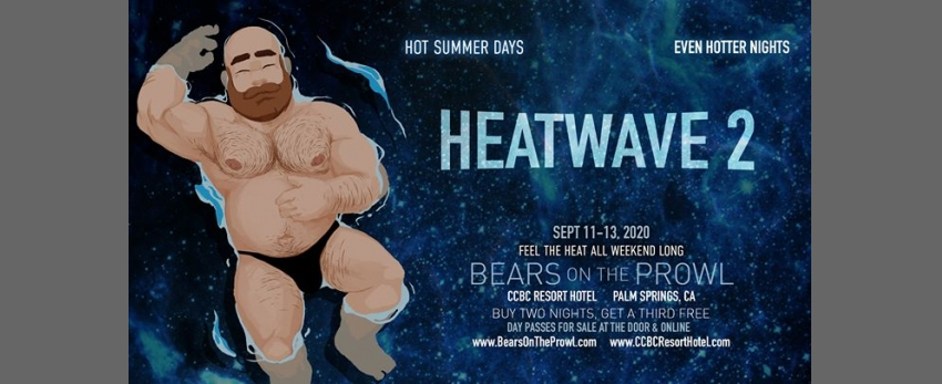 Heatwave #2 - Bears on the Prowl 2020
