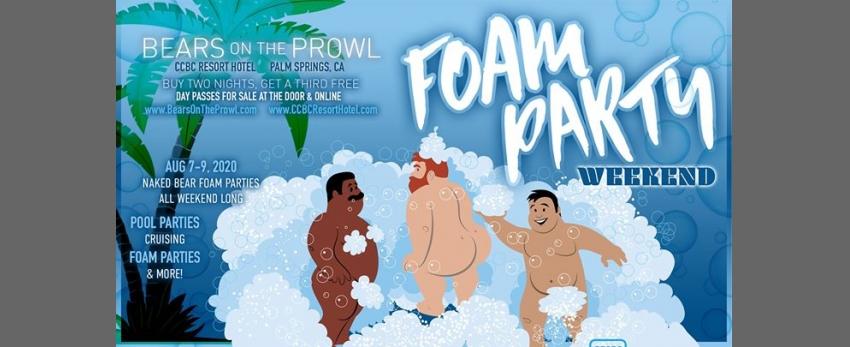 Foam Party Weekend - Bears on the Prowl 2020