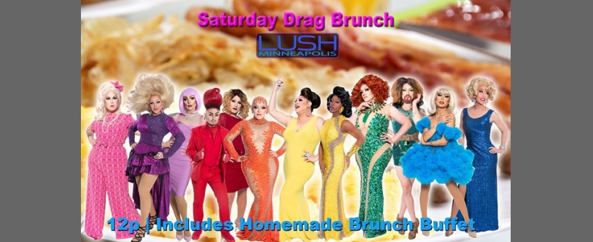 Drag Brunch Saturdays at LUSH