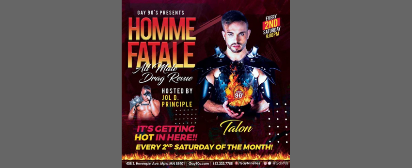 Homme Fatale All Male Drag Revue