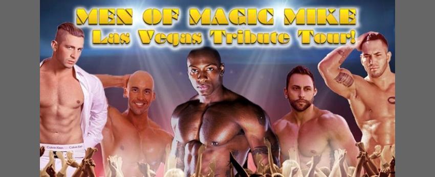 MAGIC MIKE XXL | Minneapolis, MN