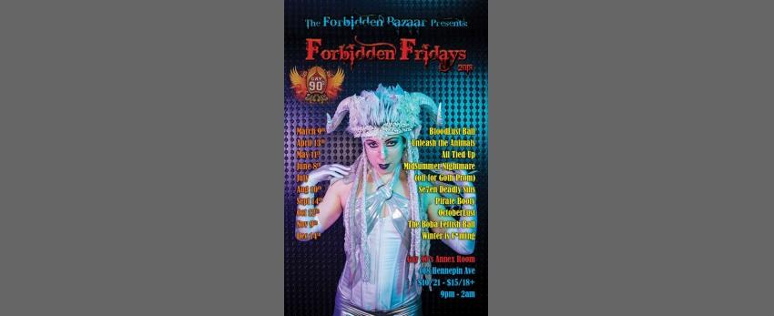 The Forbidden Fridays