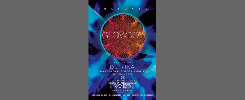 Glowboy Tuesdays!