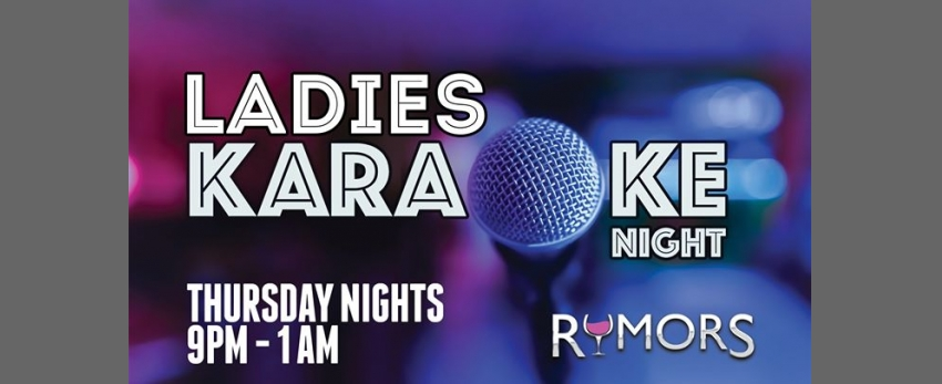 Rumors Ladies Night - Thursday Nights!