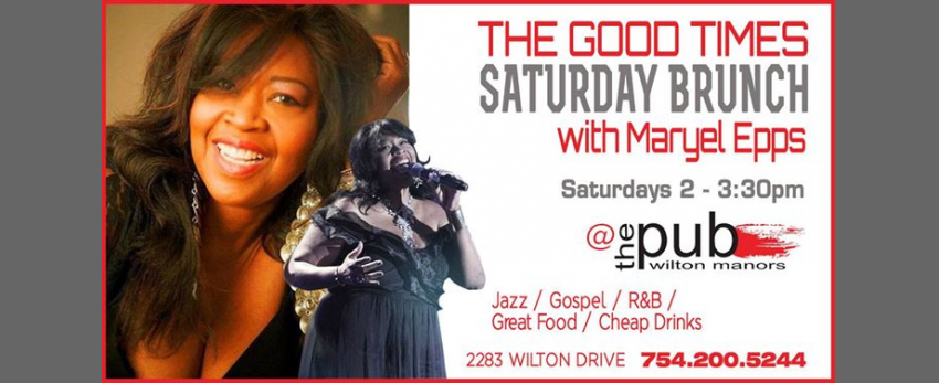 Good Times Saturday Jazz Brunch / Maryel Epps
