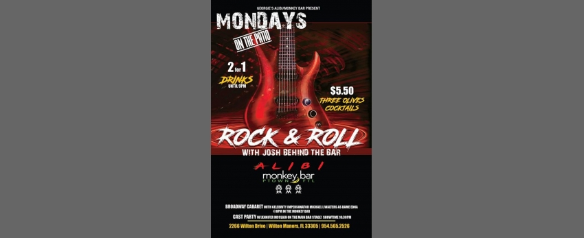 Rock & Roll Mondays on the Patio!