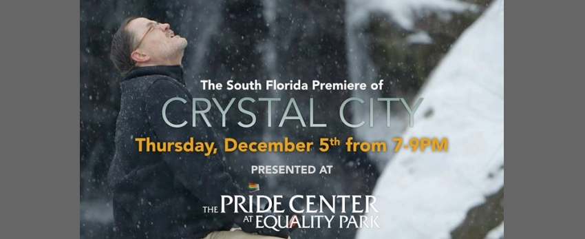 Crystal City Film Screening & South Florida Premiere