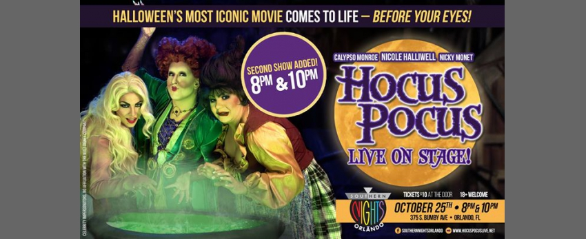 Hocus Pocus – Live On Stage at Southern Nights ORL in Orlando on ...