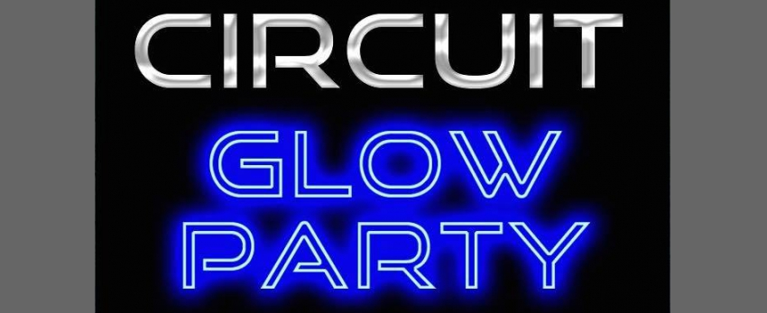 Circuit GLOW PARTY