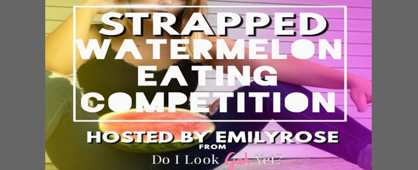 Strapped - Watermelon Eating Competition