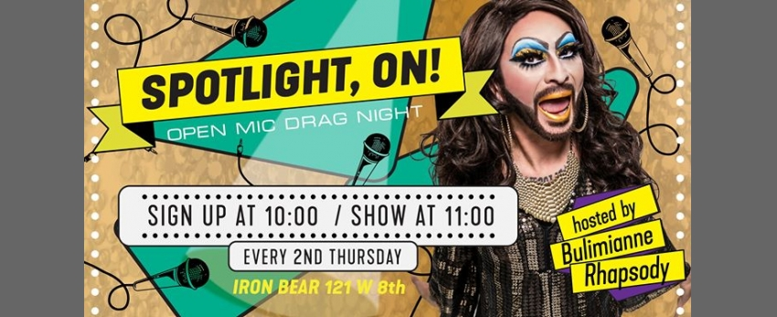 Spotlight, ON! Open Mic Drag Night