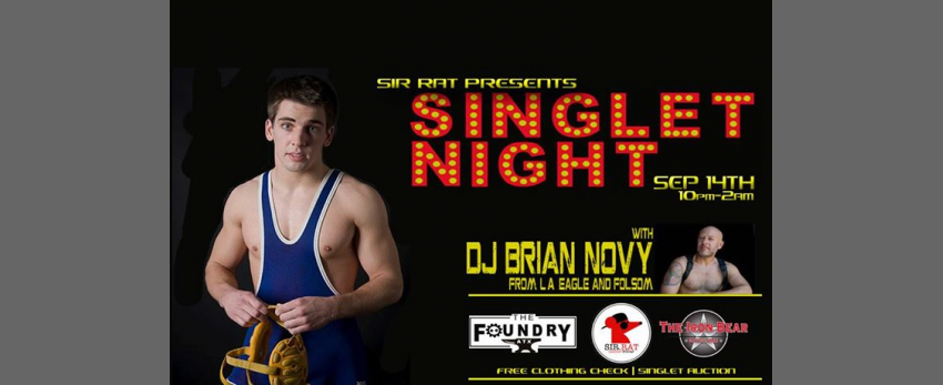 Singlet Night | Presented by Sir Rat Leather and Gear