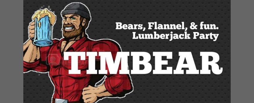 Timbear Lumberjack Party