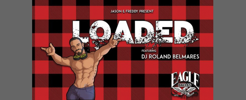 Loaded Feat. DJ Roland Belmares