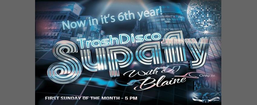 Supafly Trash Disco with DJ Blaine