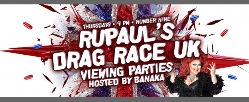 Rupaul's Drag Race UK Viewing Party w/ Ba'Naka + Jack Rayburn
