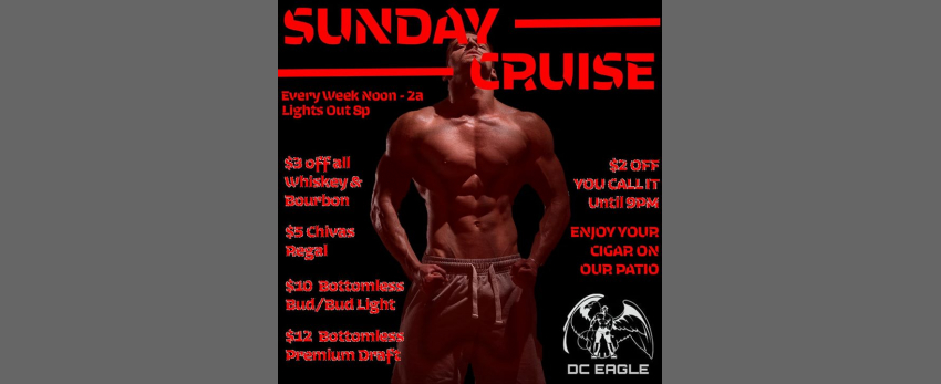 Sunday Cruise - Every Week at DC Eagle