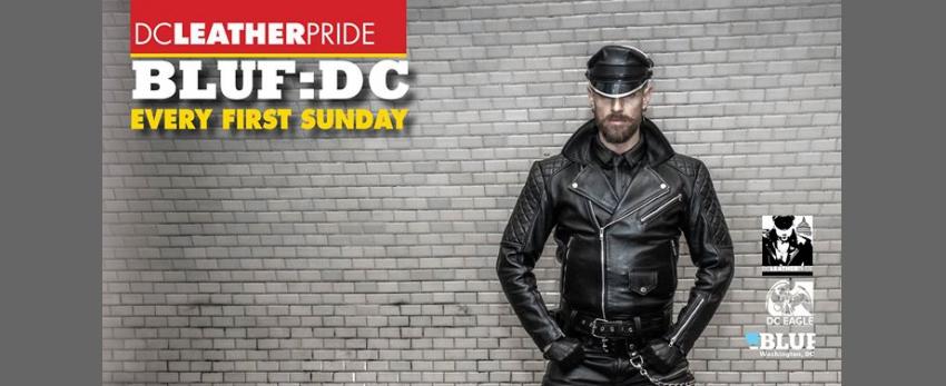 Every 1st Sunday - BLUF: DC