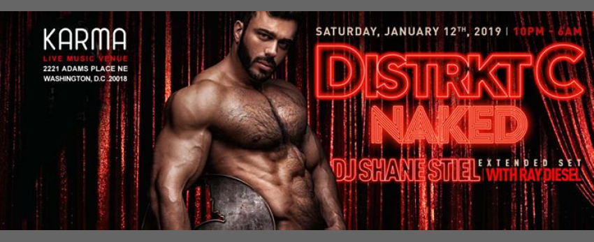 Distrkt C Naked with Shane Stiel