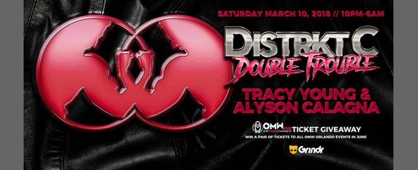 Distrkt C Double Trouble - DJs: Tracy Young & Alyson Calagna