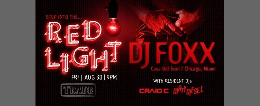 The Red Light w/ DJ Foxx (Casa Del Soul)