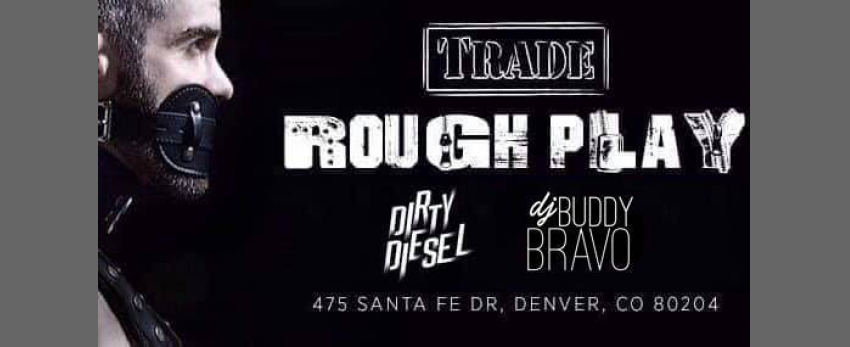 Rough Play w/DJ Buddy Bravo