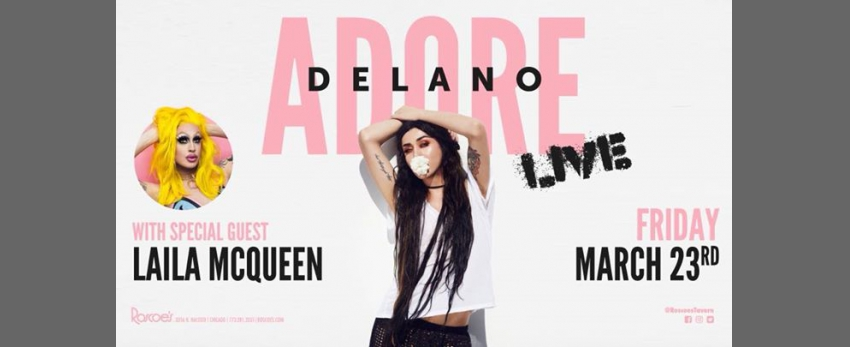 Adore Delano LIVE at Roscoe's!