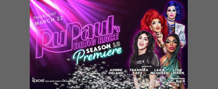 Roscoe's RPDR S10 Premiere Viewing Party with Adore Delano, The Vixen