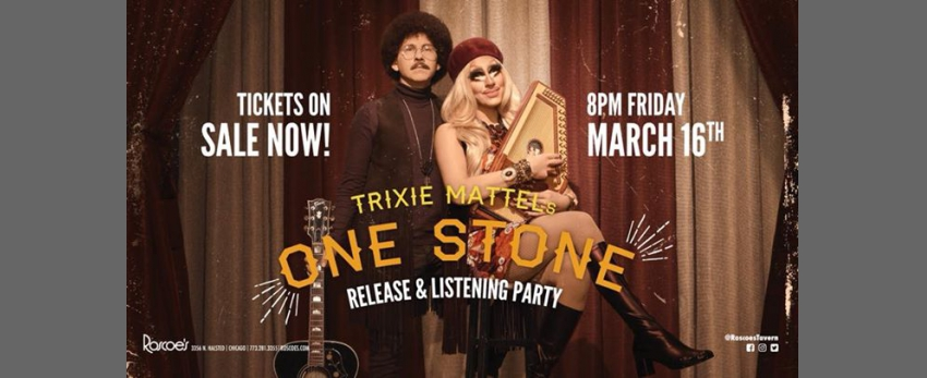 """Trixie Mattel's """"One Stone"""" Album Release and Listening Party!"""
