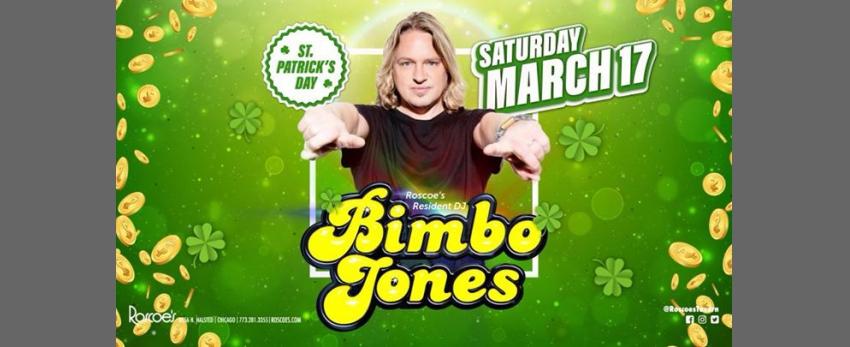 St. Patrick's Day at Roscoe's with Bimbo Jones!
